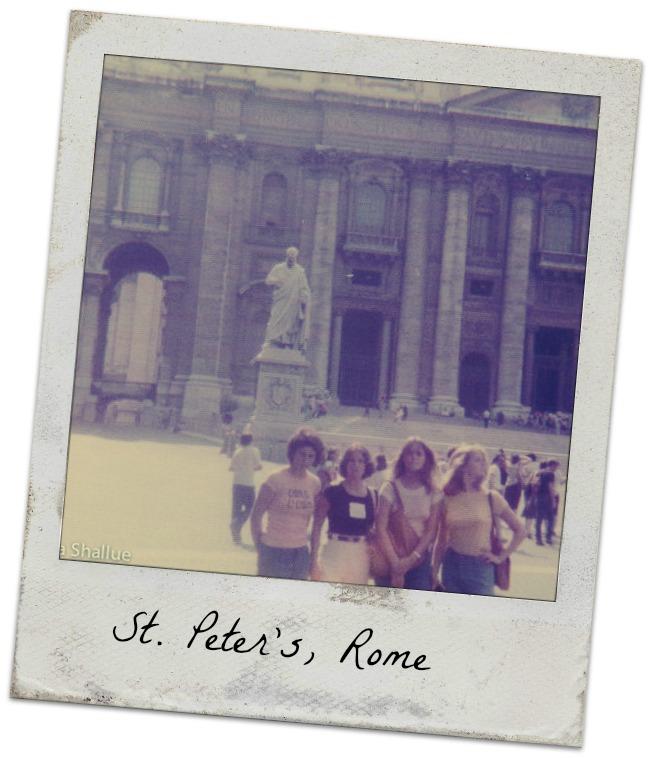 Rome, St. Peter's Basilica, Pattye, me, Laura, Donna